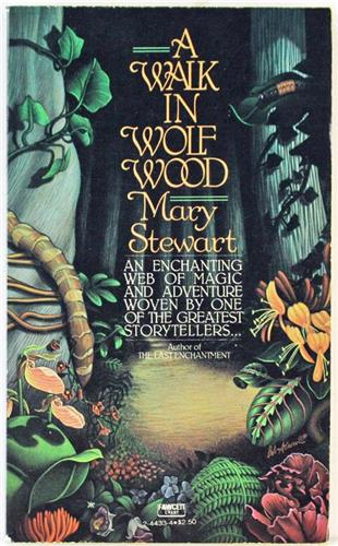 A Walk in Wolf Wood by Mary Stewart 1982 Fawcett Crest Paperback