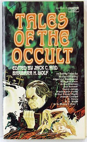Tales of the Occult by Jack C. Wolf 1975 Fawcett Crest Paperback