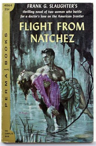 Flight from Natchez by Frank G Slaughter 1956 Perma Books 4064 Paperback