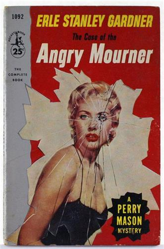 The Case of the Angry Mourner by Erle Stanley Gardner 1955 Pocket Books PB 1092