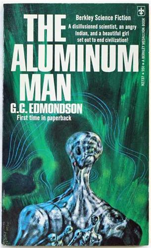 The Aluminum Man by G. C. Edmondson 1975 Berkley Paperback