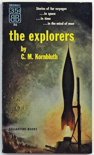 The Explorers by C. M. Kornbluth 1954 Ballantine Paperback 86