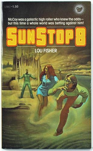 Sunstop Eight by Lou Fisher 1978 Dell Paperback