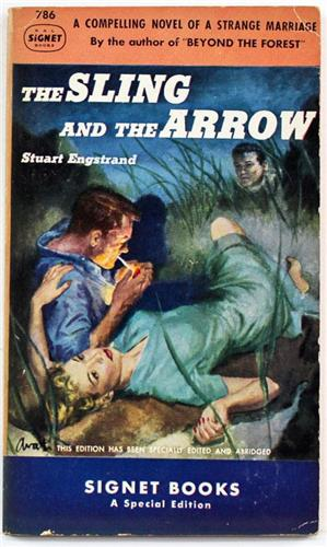 The Sling and the Arrow by Stuart Engstrand 1950 Signet Paperback 786