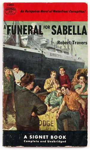 A Funeral for Sabella by Robert Travers 1953 Signet Paperback 1065