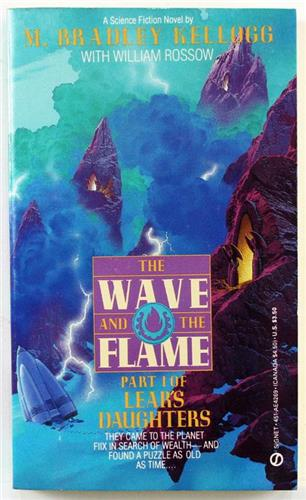 The Wave and the Flame by Marjorie B. Kellogg 1986 Signet Paperback AE 4269