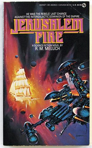 Jerusalem's Fire by R. M. Meluch 1985 Signet Paperback  AE-3923