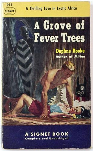 A Grove of Fever Trees by Daphne Rooke 1952 Signet Paperback 953