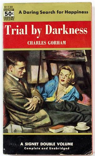 Trial by Darkness by Charles Gorham 1954 Signet Paperback D1130