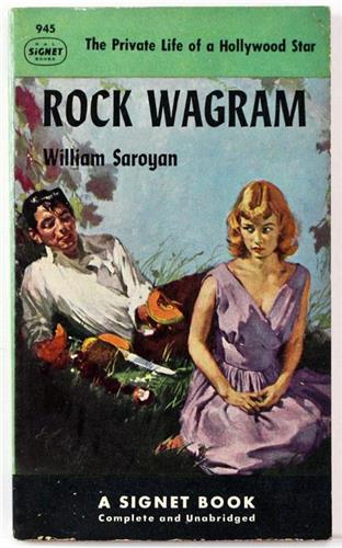 Rock Wagram by William Saroyan 1952 Signet Paperback 945