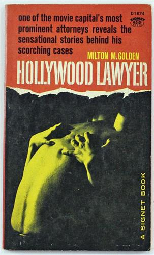 Hollywood Lawyer by Milton M. Golden 1960 Signet Paperback D1874
