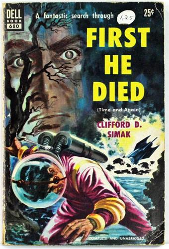 First He Died by Clifford D. Simak 1953 Dell Paperback 680