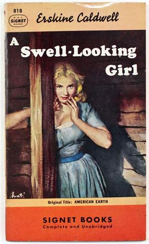 A Swell Looking Girl by Erskine Caldwell 1950 Signet Paperback 818