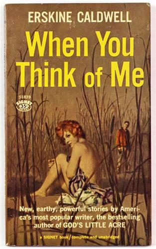 When You Think of Me by Erskine Caldwell 1960 Signet Paperback S1839