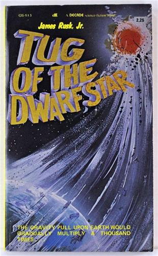 Tug of the Dwarf Star by James Rusk 1980 Decade Books PB