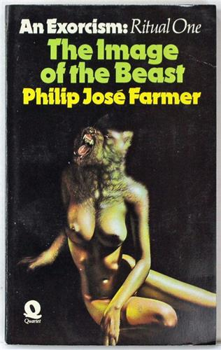 The Image of the Beast: An Exorcism, Ritual One by Philip Jose Farmer 1975 PB