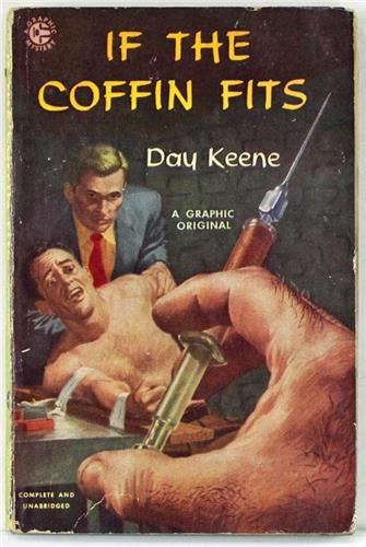 If the Coffin Fits Day Keene Graphic 1952 Graphic Original Paperback 43