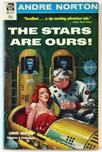 The Stars are Ours by Andre Norton 1966 Ace Paperback M-147