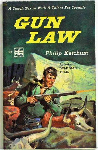 Gun Law by Philip Ketchum 1959 Popular Library G-355 Paperback