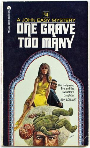 One Grave Too Many by Ron Goulart 1974 Ace PB 40591 John Easy Mystery
