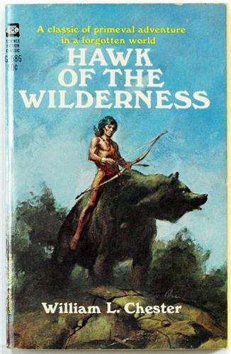 Hawk of the Wilderness by William Chester 1966 Ace Paperback G-586