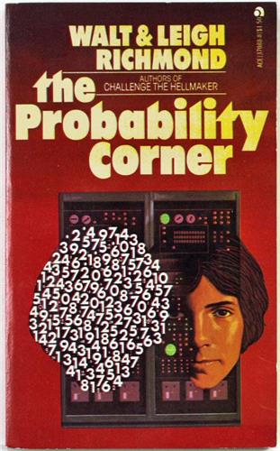 The Probability Corner by Walt and Leigh Richmond 1977 Ace Paperback 37088