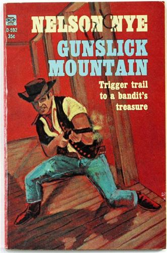Gunslick Mountain by Nelson Nye 1964 Ace Paperback D-592