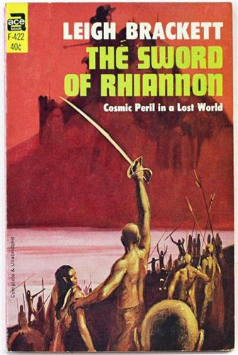 The Sword of Rhiannon by Leigh Brackett 1967 Ace Paperback F-422