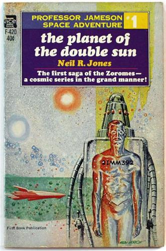 The Planet of the Double Sun by by Neil R. Jones 1967 Ace PB F-420