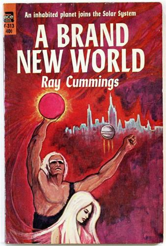 A Brand New World by Ray Cummings 1964 Ace Paperback F-313