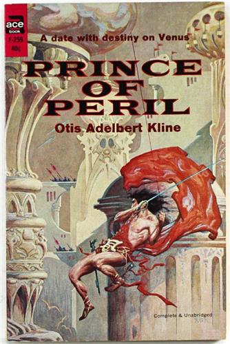 Prince of Peril by Otis Adelbert Kline 1962 Ace Paperback F-259