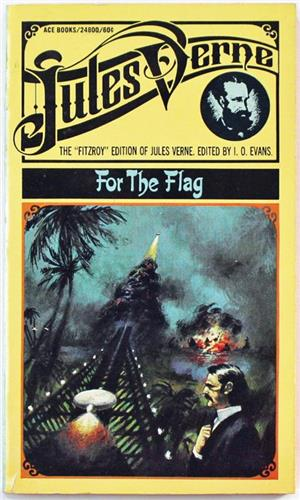 For The Flag by Jules Verne 1969 Ace 24800 Paperback