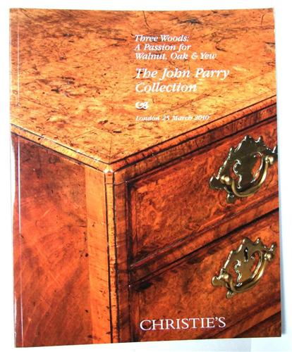 Christies catalogue 3 Woods, Oak,Yew, Walnut, John Parry Collection, March 2010