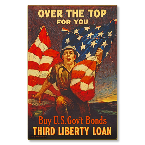 R000010-12 WWI Propaganda Poster Over the Top US Bonds Steel Metal Vintage Image Wall Decor Art