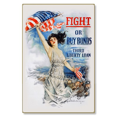 R000028-12 WWI Propaganda Poster Fight or Buy Bonds Steel Metal Vintage Image Wall Decor Art