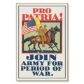 R000043-12 WWI Propaganda Poster Pro Patria Join the US Army Steel Metal Vintage Image Wall Decor Ar