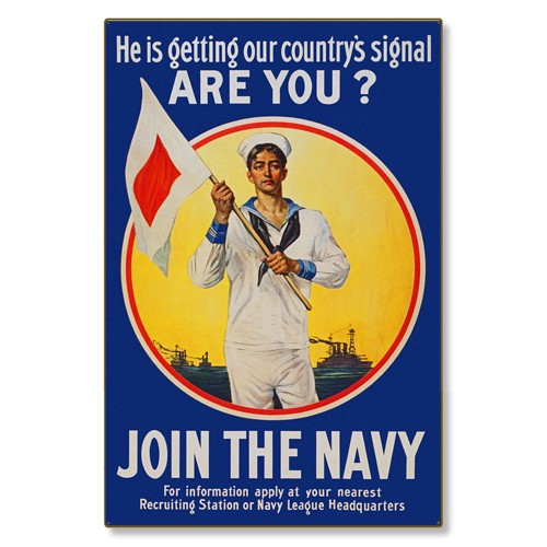 R000045-12 WWI Propaganda Poster Join the US Navy Get the Signal Steel Metal Vintage Image Wall Deco