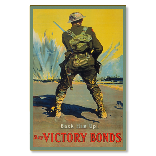 R000001-12 WWI Propaganda Poster Back Him Up Buy Victory Bonds Steel Metal Vintage Image Wall Decor