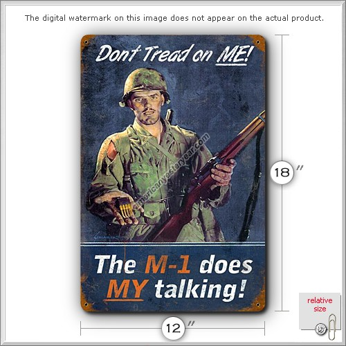 WWII - The M-1 Does My Talking Tin Metal Sign Reproduction