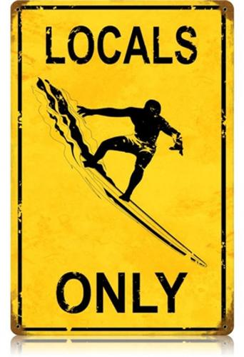 Locals Only Surf Warning Large Tin Metal Sign