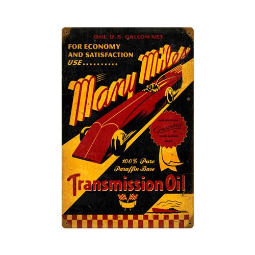 Many Miles Transmission Oil Tin Metal Sign Reproduction