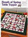 Breath of Spring Table Topper  Creative Scrap Quilt Pattern Leaflet
