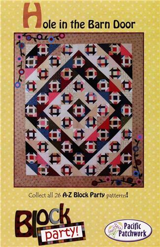 Hole In The Barn Door Block Party Pieced Quilt Pattern Heartland