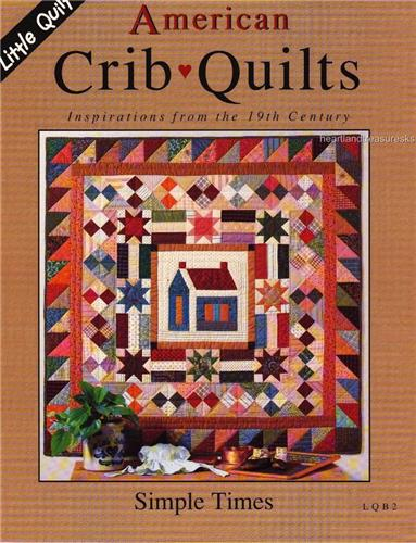 Simple Times   Pieced  Quilt Pattern Booklet by Little Quilts