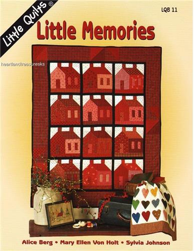 Little Memories  Applique & Pieced  Quilt Pattern Booklet by Little Quilts