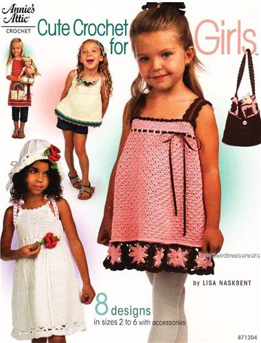 Cute Crochet for Girls Annie's Crochet Pattern Booklet     Little Girl 8 Designs