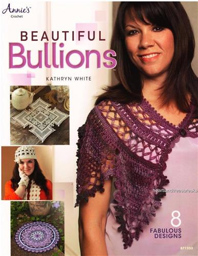 Beautiful Bullions  Annie's Crochet Pattern Booklet     8 Designs