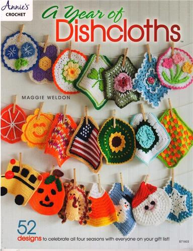 A Year of Dishcloths  Annie's Crochet Pattern Instruction Book