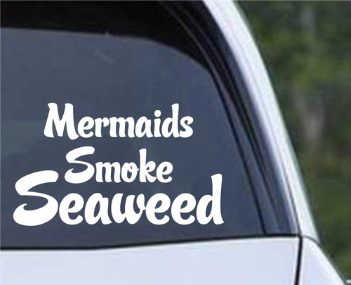 Mermaids Smoke Seaweed.jpeg