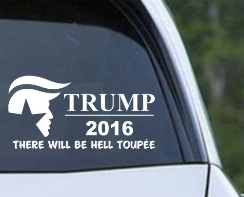 Donald Trump for president 2016 hell toupee